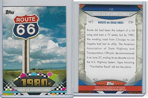 Route 66 Memorabilia - 2011 Topps, American Pie, 150 Route 66 Decommissioned