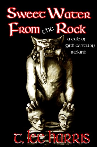 (Sweet Water From the Rock (Tales of 9th Century Ireland))