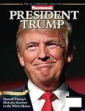 President Trump: Newsweek Commemorative Edition
