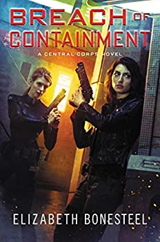 Breach of Containment by Elizabeth Bonesteel Science fiction and fantasy book and audiobook reviews