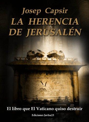 Descargar Libro La Herencia De JerusalÉn Josep Capsir