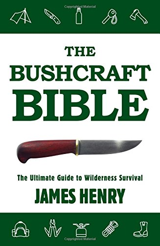 The-Bushcraft-Bible-The-Ultimate-Guide-to-Wilderness-Survival