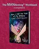 The MANifesting Workbook
