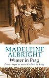 Winter in Prag: Erinnerungen an meine Kindheit im Krieg (German Edition)
