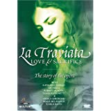 La Traviata - Love & Sacrifice, the Story of the Opera / Angela Georghiu, Kathleen Cassello