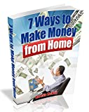 7 Ways to Make Money From Home
