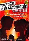 Pour Réussir Ta Vie Sentimentale et Sexuelle par Casterman