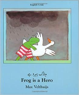Frog Is a Hero (English-Urdu) (Frog series): Max Velthuijs