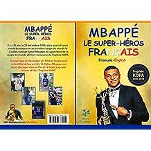 MBAPPE Le SUPER-HEROS FRANCÄIS (French Edition)