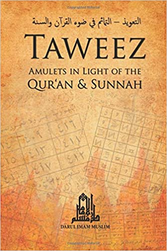Amazon com: Taweez: Amulets in Light of the Quran and Sunnah