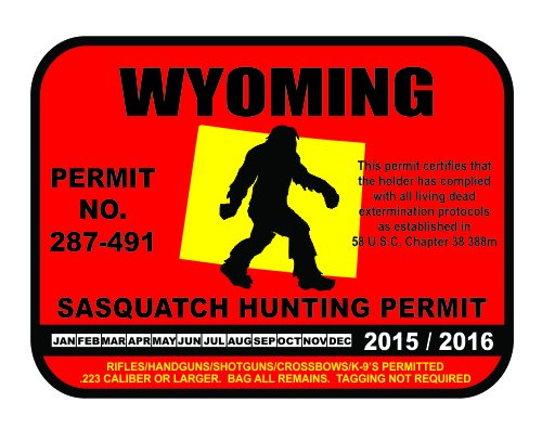 Wyoming Sasquatch Hunting Permit License Bigfoot Vinyl Sticker Decal