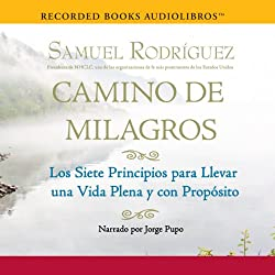 Camino de Milagros [Path of Miracles]