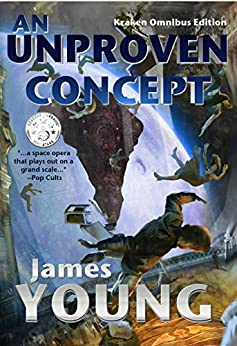 An Unproven Concept (Kraken Edition) (The Vergassy Chronicles Book 2) by [Young, James]
