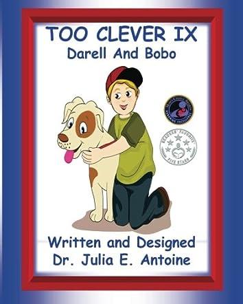 Too Clever IX: Darell & Bobo