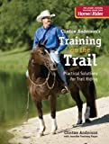 img - for Training on the Trail: Practical Solutions for Trail Riding by Clinton Anderson (2012-07-31) book / textbook / text book