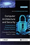 img - for Computer Architecture and Security: Fundamentals of Designing Secure Computer Systems book / textbook / text book