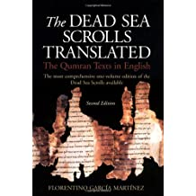 Dead Sea Scrolls Translated, The: The Qumran Texts in English