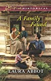 A Family Found (Love Inspired Historical)
