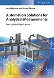 Automation Solutions for Analytical Measurements: Concepts and Applications