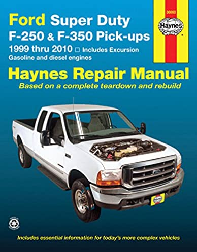 ford super duty f 250 f 350 pick ups and excursion 1999 2010 rh amazon com 1999 ford f350 7.3 diesel owners manual 99 ford f350 diesel owners manual