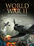 World War II: The Battle of Midway