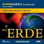 Die Erde. Lebenslauf unseres Planeten | Falk Fischer,Udo Zindel,Detlef Clas