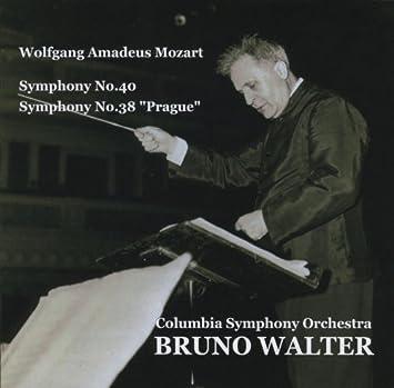 モーツァルト : 交響曲 第40番 & 第38番 「プラハ」 (Wolfgang Amadeus Mozart : Symphony No.40 , Symphony No.38 ''Prague'' / Columbia Symphony Orchestra , Bruno Walter)