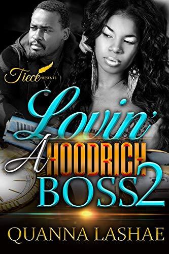 Lovin' A Hood Rich Boss 2: A ()