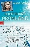 Quer durch Grönland: Auf Skiern über die größte Insel der Welt