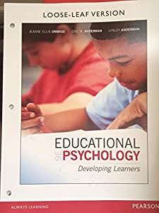 Educational Psychology: Developing Learners, 9th edition, Loose-Leaf Version