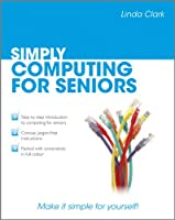 Simply Computing for Seniors Front Cover