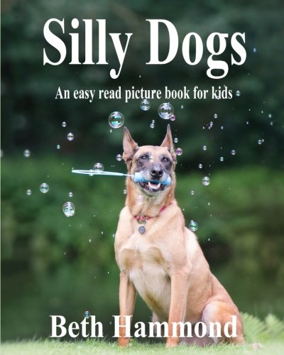 Silly Dogs Easy Picture Books