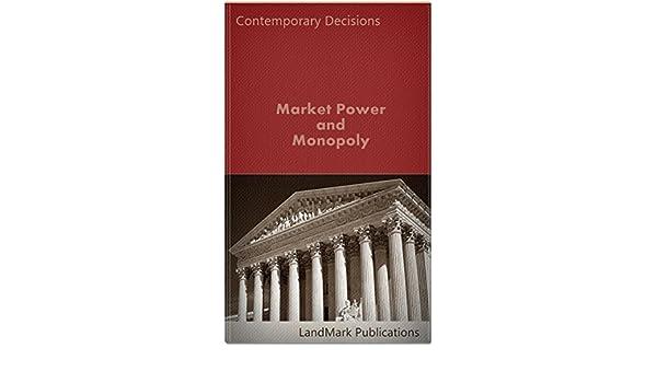 Market Power and Monopoly (Litigator Series) (English Edition) eBook: Publications, LandMark: Amazon.es: Tienda Kindle