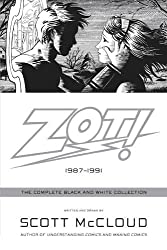 Zot!: The Complete Black and White Collection: 1987-1991: The Complete Black-and-white Stories: 1987-1991