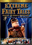 Extreme Fairy Tales