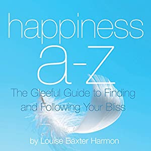 Happiness A to Z Audiobook