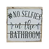 No Selfies in the Bathroom - Perfect Pallet Petites 6'' X 6'' Wood Wall Art Sign (No Selfies in the Bathroom)