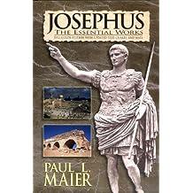 Josephus: The Essential Works