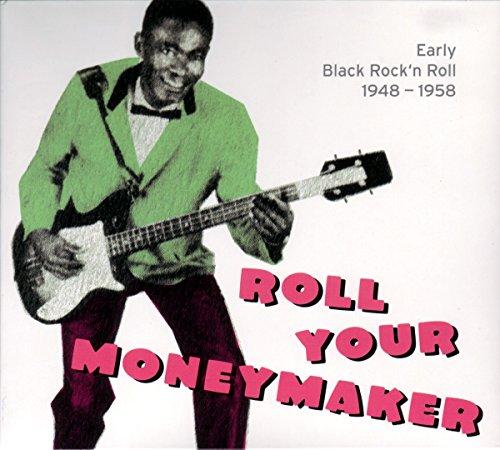 N Rock Music Roll Card - Roll Your Moneymaker: Early Black Rock 'N' Roll 1948-1958