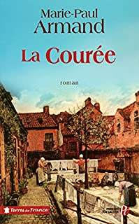 La courée : [1] : Constance, Armand, Marie-Paul