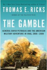 The Gamble: General David Petraeus and the American Military Adventure in Iraq, 2006-2008 Hardcover