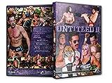 Pro Wrestling Guerrilla - Untitled II DVD