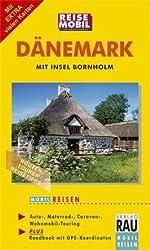 Dänemark: Individuell Reisen mit Auto, Motorrad und Wohnmobil in Jütland, Fünen, Seeland, Falster, Lolland und Bornholm