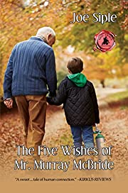 The Five Wishes of Mr. Murray McBride