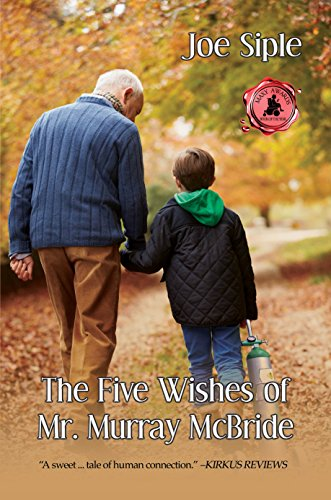 A 100-year-old man looking for a reason to live. A terminally ill 10-year-old with a list of five things he wants to do before he dies. Together, they race against the limited time each has left…The Five Wishes Of Mr. Murray McBride by Joe Siple