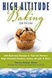 united cakes of america - High Altitude Baking: 200 Delicious Recipes & Tips for Great Cookies, Cakes, Breads & More