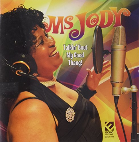 Talkin Bout My Good Thang -  MS. JODY, Audio CD