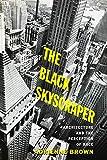 The Black Skyscraper: Architecture and the