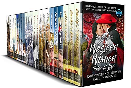24 Books Western Women Tales of Love. Box Set of Mail Order Bride, Historical Western Romance ,Contemporary Western Romance: Clean and Wholesome Box set 3 Authors (Mega Box Set Series Book 9)
