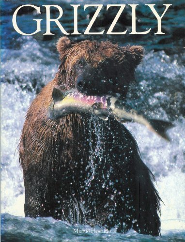 Grizzly Hardcover – April 1, 1987 Micho Hoshino Chronicle Books 0877014388 Bears